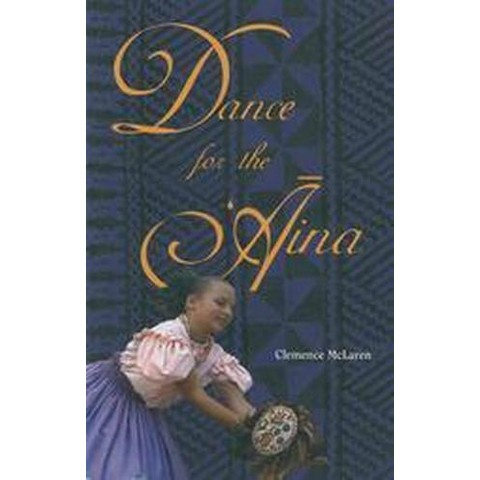 Dance for the Aina (Reprint) (Paperback)