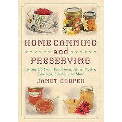 Home Canning and Preserving (Hardcover)