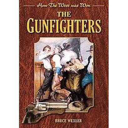 The Gunfighters (Hardcover)