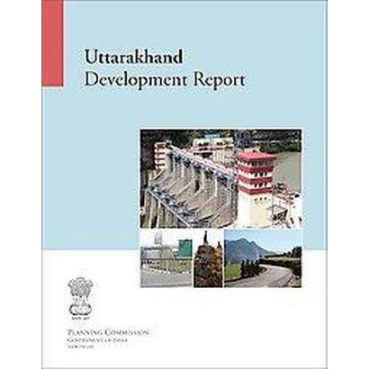 Uttarakhand Development Report (Paperback)