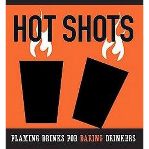 The Hot Shots Kit (Hardcover)