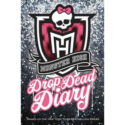 Monster High Drop Dead Diary (Media Tie-In) (Hardcover)