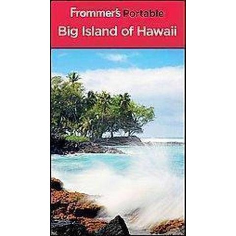 Frommer's Portable Big Island of Hawaii (Paperback)