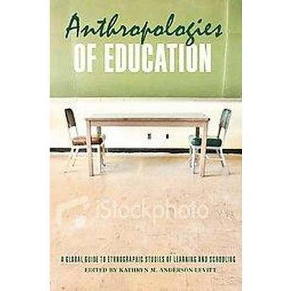 Anthropologies of Education (Hardcover)