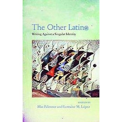 The Other Latin@ (Paperback)