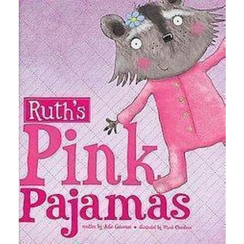 Ruth's Pink Pajamas (Hardcover)