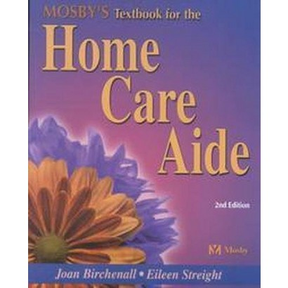 Mosby's Textbook for the Home Care Aide (Subsequent) (Paperback)