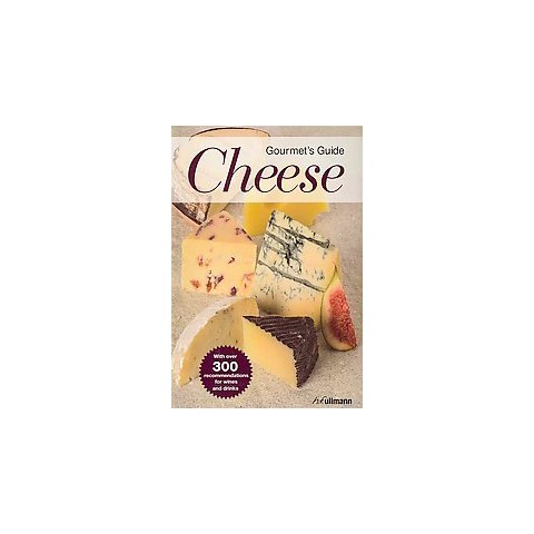 Gourmet's Guide to Cheese (Paperback)