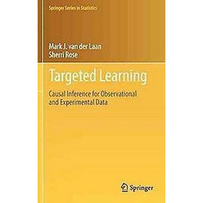 Targeted Learning (Hardcover)