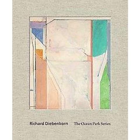 Richard Diebenkorn (Hardcover)