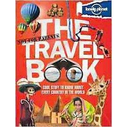 Lonely Planet Not-for-Parents the Travel Book (Hardcover)