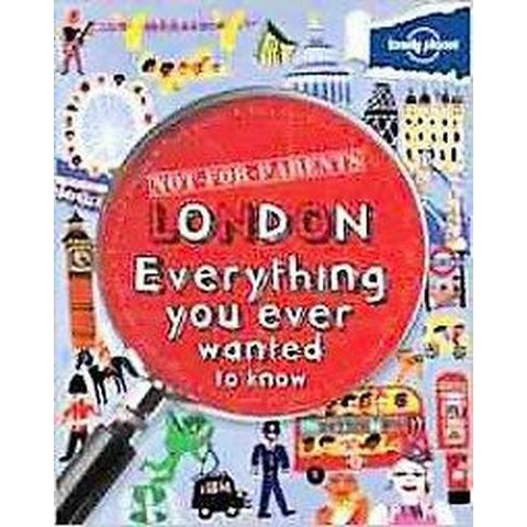 Lonely Planet Not for Parents London (Paperback)