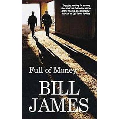 Full of Money (Large Print) (Hardcover)