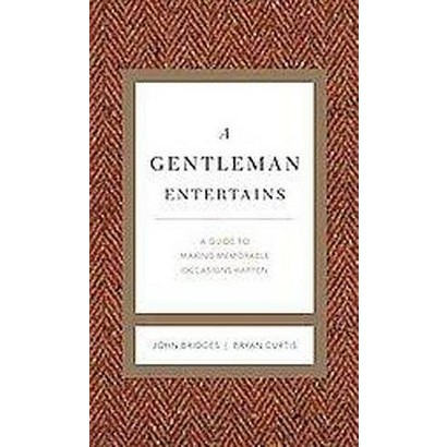A Gentleman Entertains (Revised / Expanded) (Hardcover)