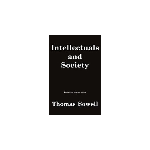 Intellectuals and Society (Enlarged / Revised) (Paperback)