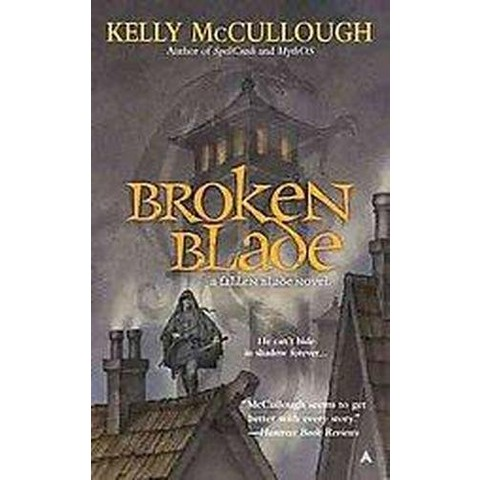 Broken Blade (Paperback)