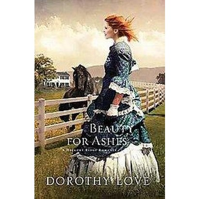 Beauty for Ashes (Paperback)