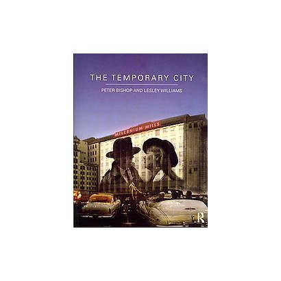 The Temporary City (Paperback)