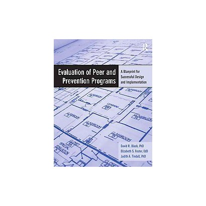Evaluation of Peer and Prevention Programs (Mixed media product)
