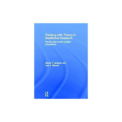 Thinking With Theory in Qualitative Research (Hardcover)