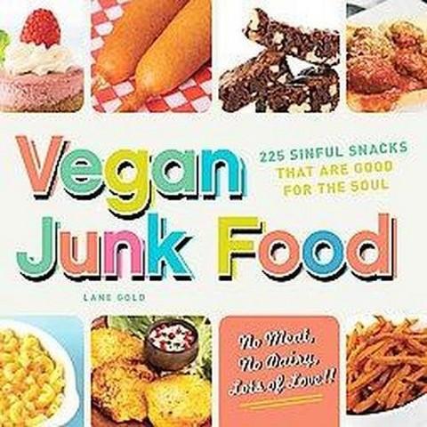 Vegan Junk Food (Paperback)