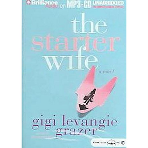 The Starter Wife (Unabridged) (Compact Disc)