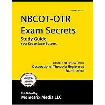 NBCOT-OTR Exam Secrets (Study Guide) (Mixed media product)
