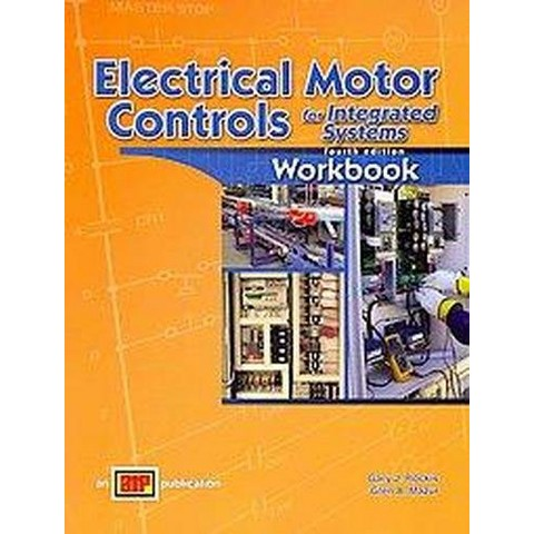 Electrical Motor Controls for Integrated Systems (Workbook) (Paperback)