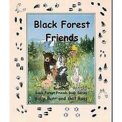 Black Forest Friends (Paperback)