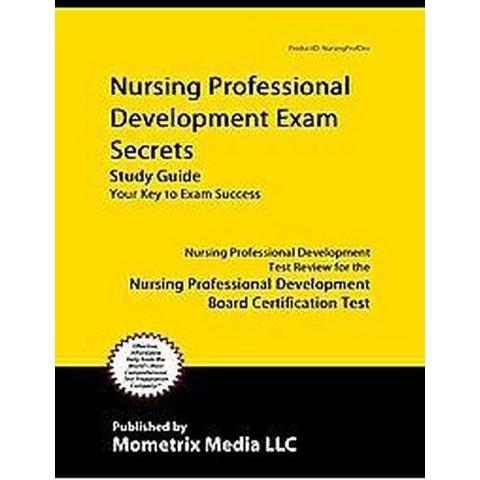 Nursing Professional Development Exam Secrets (Study Guide) (Paperback)