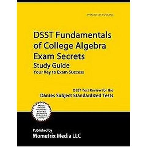 DSST Fundamentals of College Algebra Exam Secrets (Study Guide) (Paperback)