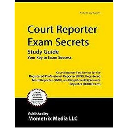 Court Reporter Exam Secrets (Study Guide) (Mixed media product)