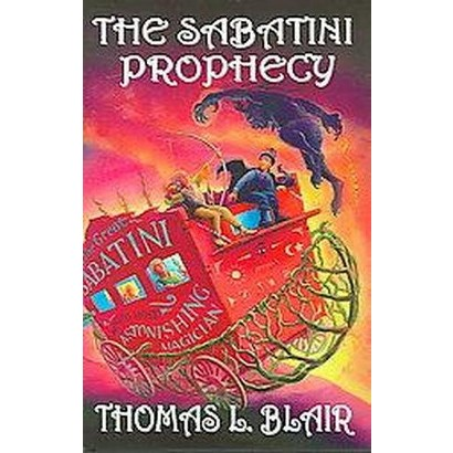 The Sabatini Prophecy (Hardcover)