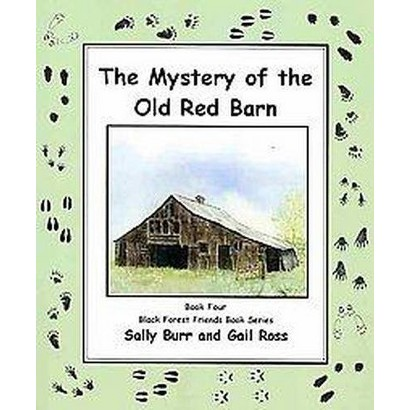 The Mystery of the Old Red Barn (Paperback)