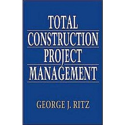 Total Construction Project Management (Hardcover)