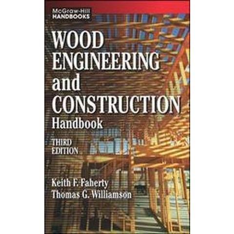 Wood Engineering and Construction Handbook (Hardcover)