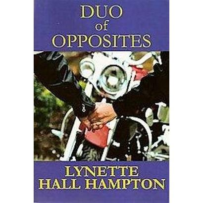 Duo of Opposites (Paperback)