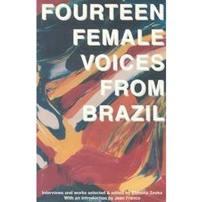 Fourteen Female Voices from Brazil (Paperback)