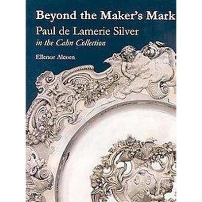 Beyond the Maker's Mark (Hardcover)