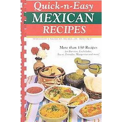 Quick-N-Easy Mexican Recipes (Spiral)