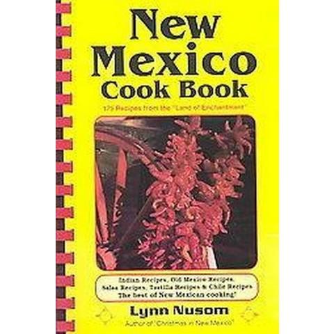 New Mexico Cook Book (Spiral)
