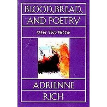 Blood, Bread, and Poetry (Reissue) (Paperback)