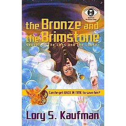 The Bronze and the Brimstone (Paperback)