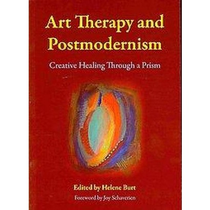 Art Therapy and Postmodernism (Paperback)