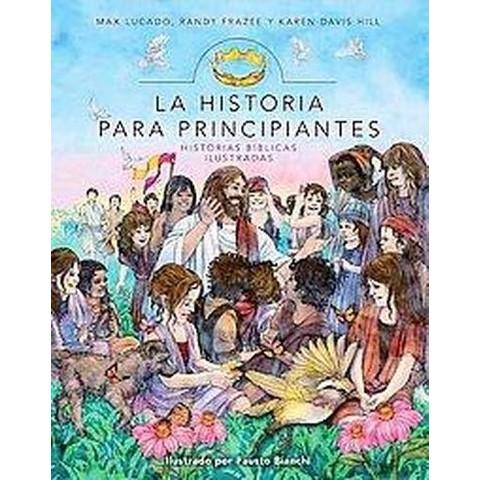 La Historia para Principiantes / The Story for Children (Hardcover)