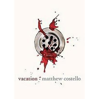 Vacation (Unabridged) (Compact Disc)
