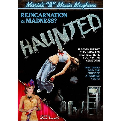 "Maria's ""B"" Movie Mayhem: Haunted"