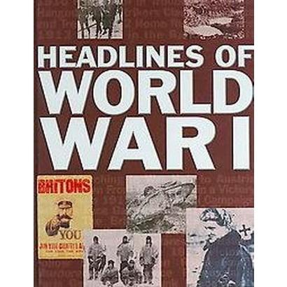 Headlines of World War I (Hardcover)
