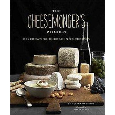 The Cheesemongers Kitchen (Hardcover)