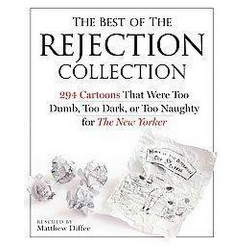 The Best of the Rejection Collection (Paperback)